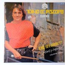 Discos de vinilo: TULLIO DE PISCOPO - E FATTO E SORDE! E?- MONEY MONEY INSTRUMENTAL VERSION. Lote 257880680