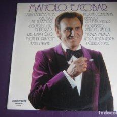 Disques de vinyle: MANOLO ESCOBAR - LP BELTER 1974 - POCO USO - CANCION ESPAÑOLA - COPLA - RUMBA - PASODOBLE. Lote 257886260