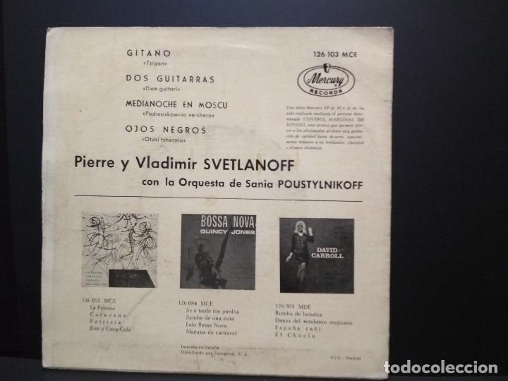 Discos de vinilo: BALALAIKA (PIERRE Y VLADIMIR SVETLANOFF) / GITANO / DOS GUITARRAS + 2 (EP 1963) PEPETO - Foto 2 - 257889640