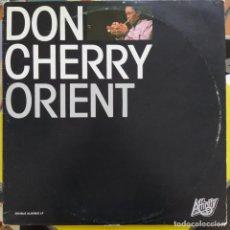 Discos de vinilo: DON CHERRY - ORIENT (2XLP, ALBUM) (1984/ITALIA) MUY DIFÍCIL DE ENCONTRAR.. Lote 257956005