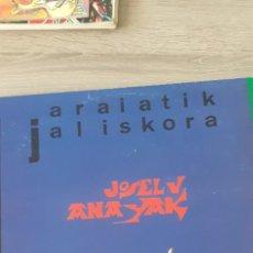 Discos de vinilo: JOSELU ANAIAK. Lote 257998815