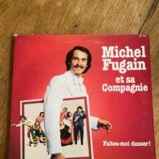 Discos de vinilo: VINILO LP MICHEL FUGAIN ET SA COMPAGNIE FAITES-MOI DANSER!. Lote 258008920