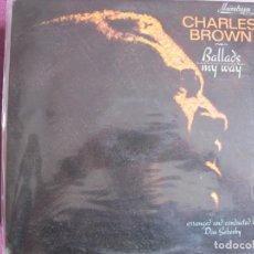 Discos de vinilo: LP - CHARLES BROWN - BALLADS MY WAY (USA, MAINSTRAIN RECORDS SIN FECHA). Lote 258012240