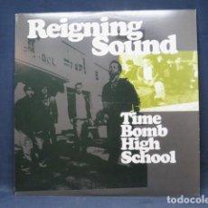 Discos de vinilo: REIGNING SOUND – TIME BOMB HIGH SCHOOL - LP. Lote 258031090