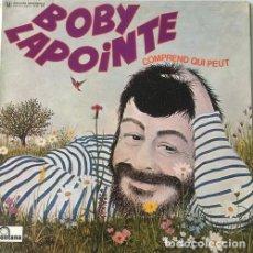 Discos de vinilo: BOBY LAPOINTE – COMPREND QUI PEUT. Lote 258063955