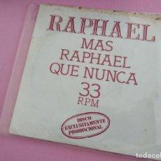 Discos de vinilo: RAPHAEL - MÁS RAPHAEL QUE NUNCA *** RARO EP 1978 PROMOCIONAL. Lote 269581848