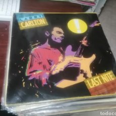 Dischi in vinile: LP LARRY CARLTON LAST NITE 1986 VINILO MUY BUEN ESTADO PORTADA ARRUGADILLA. Lote 258110285