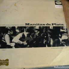 Discos de vinilo: LP MANITAS DE PLATA WITH JOSE REYES AND MANERO BALLARDO. Lote 258143385