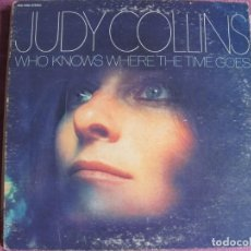 Disques de vinyle: LP - JUDY COLLINS - WHO KNOWS WHERE THE TIME GOES (USA, ELEKTRA RECORDS SIN FECHA, PORTADA DOBLE). Lote 258195000