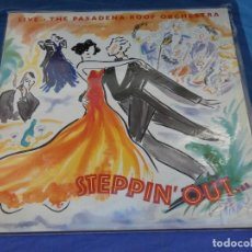 Discos de vinilo: LP ESPAÑA 1989 PASADENA ROOF ORCHESTRA LIVE STEPPING OUT MUY BUEN ESTADO GENERAL. Lote 258211530