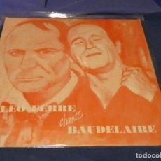 Discos de vinilo: LP FRANCIA CIRCA 1970 MUY BUEN ESTADO GENERAL LEO FERRE CHANTE BAUDELAIRE. Lote 258214835
