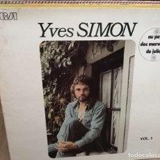 Discos de vinilo: YVES SIMON. AU PAYS DES MERVEILLES DE JULIET. RCA, FRANCE 1973 LP + GATEFOLD. Lote 258243830
