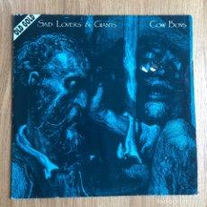 Discos de vinilo: SAD LOVERS & GIANTS - COW BOYS - MAXISINGLE. Lote 258533185