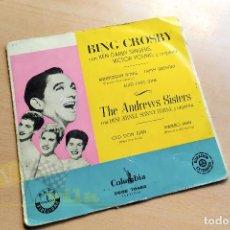 Discos de vinilo: BING CROSBY - THE ANDREW SISTERS - 7 PULGADAS. Lote 258703890