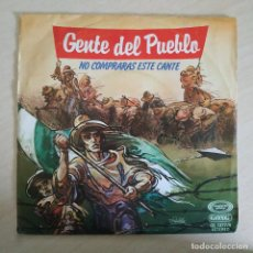 Discos de vinilo: GENTE DEL PUEBLO - NO COMPRARAS ESTE CANTE / EN DONDE NACE LA CAL - MOVIEPLAY AÑO 1979 - EXCELENTE. Lote 258714905