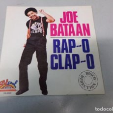 Discos de vinilo: JOE BATAAN - RAP-O CLAP-O. Lote 258768425
