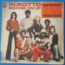 Discos de vinil: SINGLE / ROKOTTO - BOOGIE ON UP, 1977. Lote 258785085