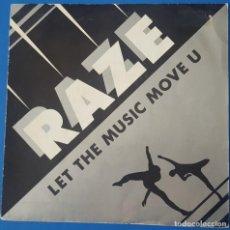 Discos de vinil: SINGLE / RAZE - LET THE MUSIC MOVE U, 1987. Lote 258791330