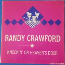 Discos de vinil: SINGLE / RANDY CRAWFORD - KNOCKIN ON HEAVENS DOOR, 1989 PROMO. Lote 258812285