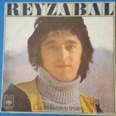 Discos de vinilo: SINGLE / REYZABAL - CUANDO ESTOY TRISTE, 1977. Lote 258849000