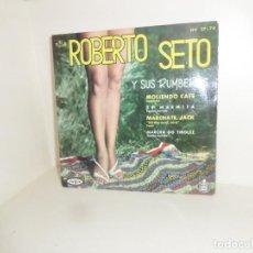Discos de vinilo: ROBERTO SETO Y SUS RUMBEROS - MOLIENDO CAFE - EP - DISPONGO DE MAS VINILOS. Lote 258867770
