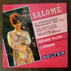 Discos de vinilo: SINGLE DE SALOME - PENSANT EN TU. Lote 258870430