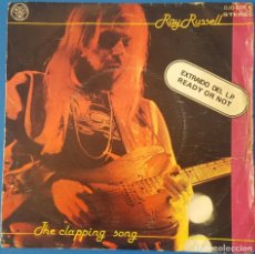 Discos de vinilo: SINGLE / RAY RUSSELL - THE CLAPPING SONG, 1978. Lote 258882050