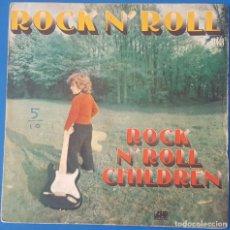 Discos de vinilo: SINGLE / ROCK N' ROLL CHILDREN - ROCK N' ROLL, 1974 FRANCIA. Lote 258979585