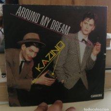 Discos de vinilo: KAZINO - AROUND MY DREAM - SINGLE 1985. Lote 258981630