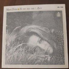 Discos de vinilo: SINGLE DE MARI TRINI - YO NO SOY ESA. Lote 258990990