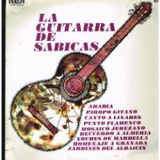 Disques de vinyle: SABICAS - LA GUITARRA DE SABICAS - LP 1969. Lote 258997655