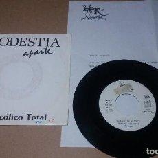 Dischi in vinile: MODESTIA APARTE / MELANCOLICO TOTAL / SINGLE 7 PULGADAS. Lote 259060280