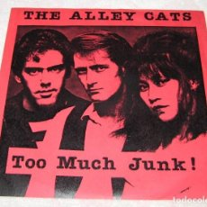 Discos de vinilo: THE ALLEY CATS - TOO MUCH JUNK - TIME COAST 1980 - USA - EX!. Lote 259061910