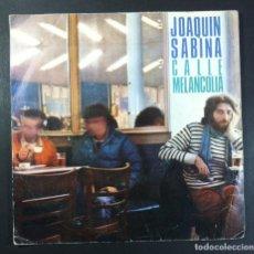Discos de vinilo: JOAQUIN SABINA - CALLE MELANCOLÍA / CIRCULOS VICIOSOS - SINGLE 1980 - CBS. Lote 277557708