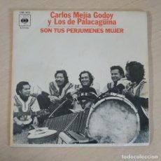 Discos de vinilo: CARLOS MEJIA GODOY Y LOS DE PALACAGUINA - SON TUS PERJUMENES MUJER - SINGLE 1977 EXCELENTE ESTADO. Lote 259217370