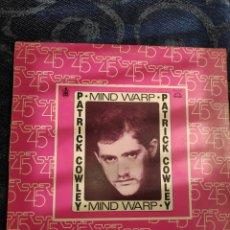 Discos de vinilo: VINILO MAXISINGLE - PATRICK COWLEY - 12 - MIND WARP - GOING HOME. Lote 278167168