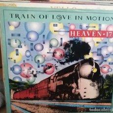 Discos de vinilo: HEAVEN 17 – TRAIN OF LOVE IN MOTION-UK-1998-VIRGIN –MAXI. Lote 259302095