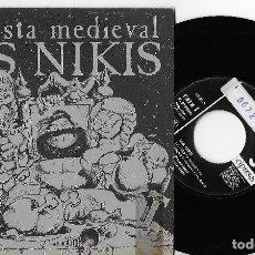 """Discos de vinilo: LOS NIKIS 7"""" SPAIN 45 LA FIESTA MEDIEVAL +MORGAN 1989 SINGLE VINILO PUNK ROCK 3 CIPRESES PROMOCIONAL. Lote 259311730"""