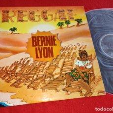 Discos de vinilo: BERNIE LYON REGGAE LP 1980 BARCLAY/MOVIEPLAY EDICION ESPAÑOLA SPAIN EXCELENTE ESTADO. Lote 259325035