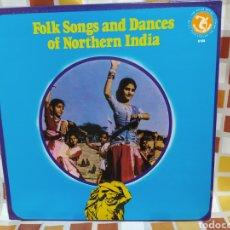 Discos de vinilo: FOLK SONGS AND DANCES OF NORTHERN INDIA. LP VINILO EDICIÓN USA 1974. BUEN ESTADO. Lote 259333345