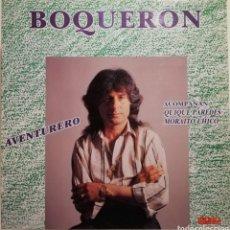 Discos de vinilo: EL BOQUERÓN - AVENTURERO (LP 1991). Lote 259775590