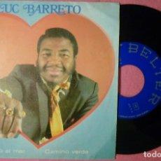 "Discos de vinilo: 7"" LUC BARRETO - MIRANDO AL MAR / CAMINO VERDE - BELTER 07-878 - SPAIN PRESS - 1971 (EX-/EX-). Lote 259776785"