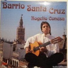 Discos de vinilo: ROGELIO CONESA - BARRIO SANTA CRUZ (LP 1992). Lote 259795950