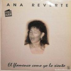 Discos de vinilo: ANA REVERTE - EL FLAMENCO COMO YO LO SIENTO (2LP, 1992). Lote 259818350