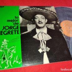 Discos de vinilo: JORGE NEGRETE LO MEJOR DE LP 1973 RCA VICTOR EDICION ESPAÑOLA SPAIN. Lote 259830550