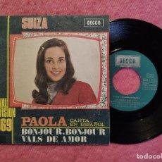 Discos de vinilo: SINGLE PAOLA - BONJOUR, BONJOUR - MO 647 - SPAIN PRESS (VG++/EX) EUROVISION 1969 SUIZA. Lote 259855675