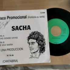 Dischi in vinile: 2.3 DISCO PROMOCIONAL SACHA. OCA CANTABRIA. VAYAS DONDE VAYAS. QUE VIVA MARÍA. Lote 259855765