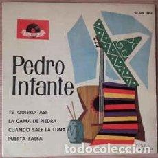 Discos de vinil: PEDRO INFANTE – TE QUIERO ASÍ / LA CAMA DE PIEDRA / CUANDO SALE LA LUNA + 1 - EP SPAIN 1959. Lote 259867355