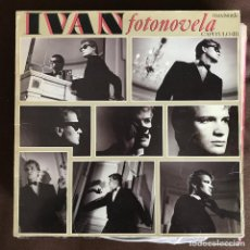 "Discos de vinilo: IVÁN - FOTONOVELA (CAPÍTULO II) - 12"" MAXISINGLE CBS SPAIN 1984. Lote 259899230"