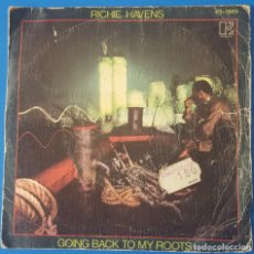Discos de vinil: SINGLE / RICHIE HAVENS - GOING BACK TO MY ROOTS, 1980. Lote 259909800